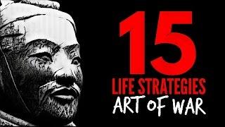 THE ART OF WAR...15 LIFE STRATEGIES |Sun Tzu| ⊛