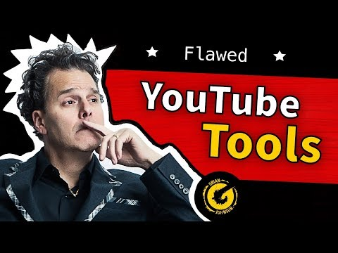 Even the Best YouTube Tools - Flawed
