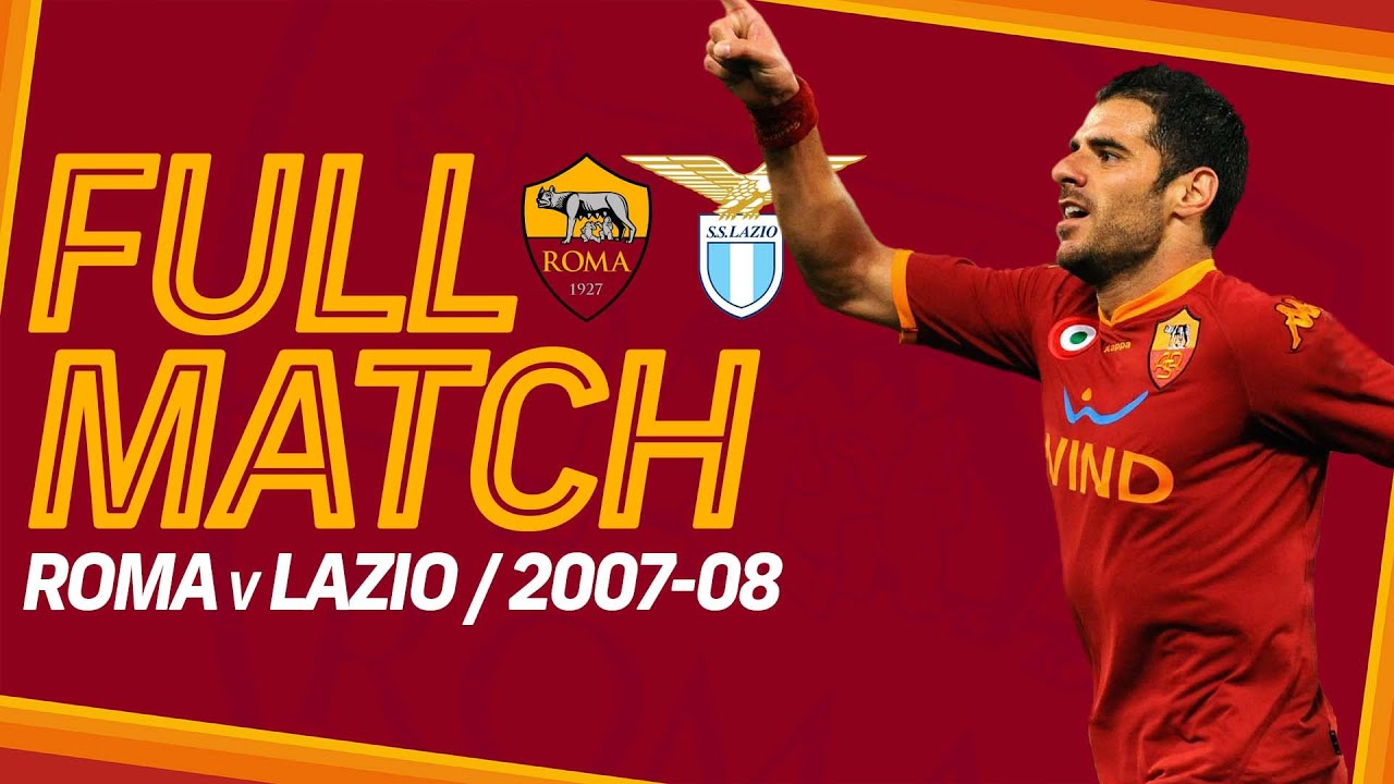 ROMA v LAZIO, 2007-08 | FULL MATCH