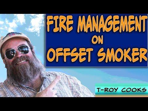 Fire Management on an Offset Smoker | Ep 74