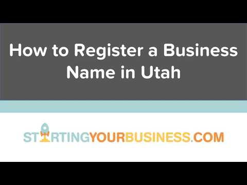 How to Register a Business Name in Utah - Starting a Business in Utah