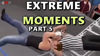 WWE 2K17 EXTREME MOMENTS! 5