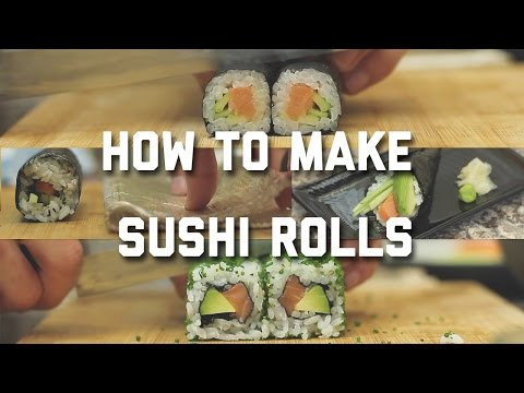 HOW TO MAKE SUSHI ROLLS AT HOME - 4 DIFFERENT WAYS