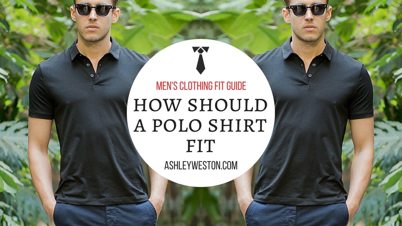 How Should A Polo Shirt Fit? - Men's Clothing Fit Guide - Pique, Cotton, Silk