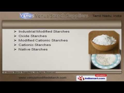 Industrial Modified & Tapioca Starch by Venus Starch Suppliers, Salem