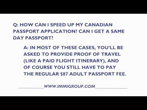 How Can I Speed Up My Canadian Passport Application?