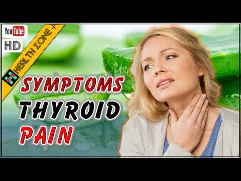 6 Thyroid Pain Symptoms, You Should Not Ignore