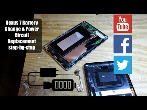 Nexus 7 Battery Change & Power Circuit Replacement, Simple step-by-step Fix