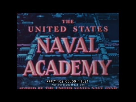 UNITED STATES NAVAL ACADEMY ANNAPOLIS MARYLAND 1940s RECRUITING FILM 71102