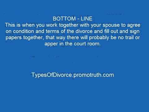 Uncontested Divorce - Types Of Divorce