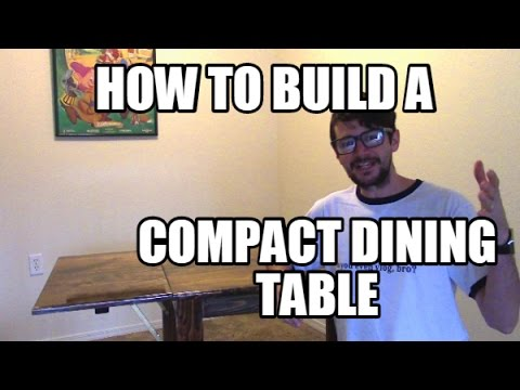 Dining Table - How to build a compact dining table - Ep. 107