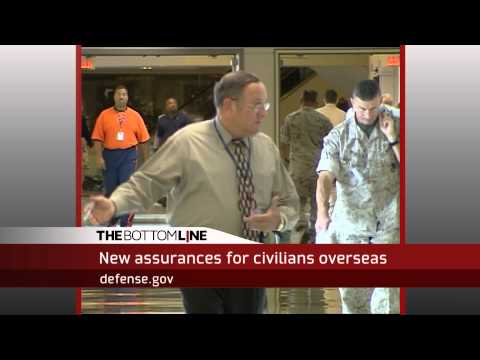 The Bottom Line: Overseas Civilian Assignment Policy