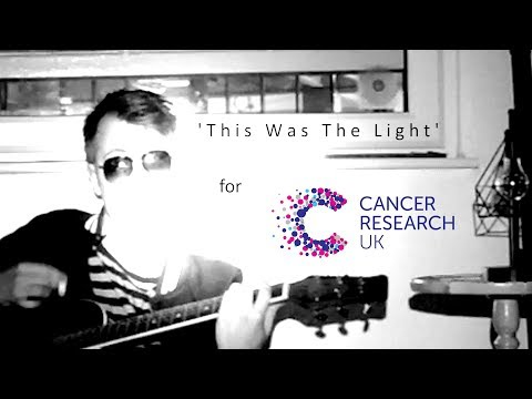 This Was The Light Music Video (For CRUK)