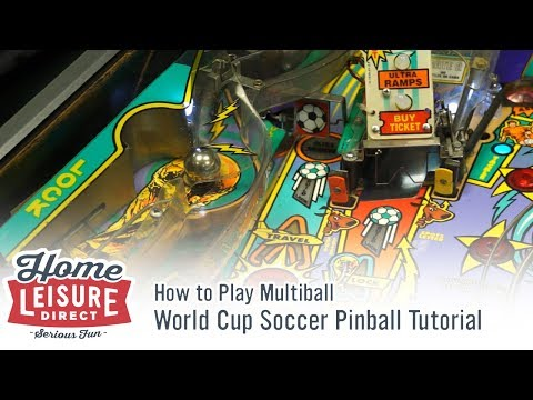 How to Play World Cup Soccer Pinball: How to Play Multiball
