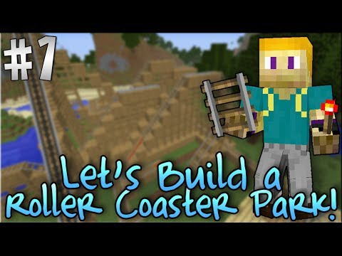 Minecraft: Let's Build a Roller Coaster Park! [Expanded Rails Mod | Episode 1]