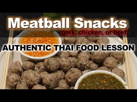 Authentic Thai Recipe for Homemade Meatball Snacks |  ลูกชิ้นหมู | Look Chin Moo