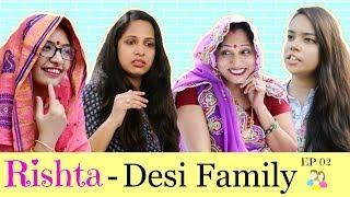 RISHTA - Desi Family | Episode 02 | #Sketch #Fun #Family #Roleplay #ShrutiArjunAnand