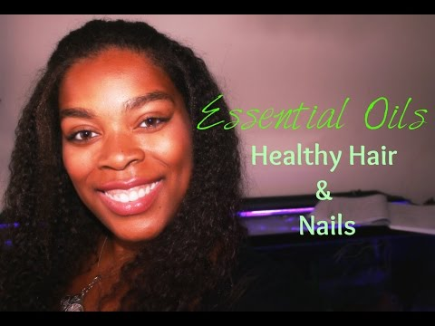 Essential Oils for Healthy Hair and Nails