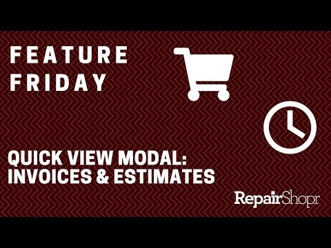 Feature Friday - Quick View Modal Added to Invoices & Estimates