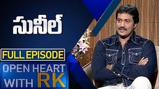 Actor Sunil   Open Heart With RK   Full Episode   ABN Telugu