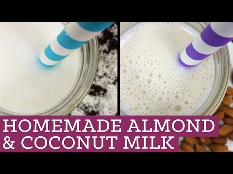 Homemade Almond and Coconut Milk - Mind Over Munch Episode 24