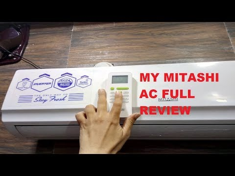 (FULL DETAILS) My Mitashi Inverter AC - How to Buy Best AC - Don't Buy Samsung, Onida, Hitachi AC