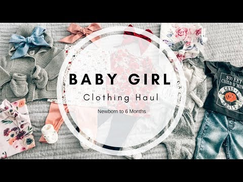 Baby Girl Clothing Haul   Newborn to 6 Months   Ashley Bloomfield