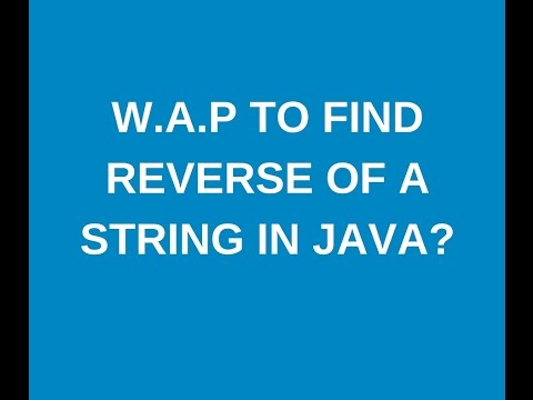 Write a java program to find reverse of a string in java?