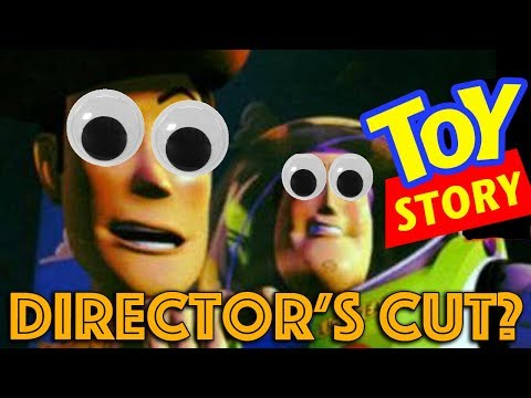 Things I'd Change in a TOY STORY: Director's Cut