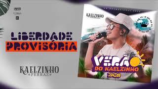 Liberdade Provisória - Kaelzinho Ferraz - Cd Verão 2k20
