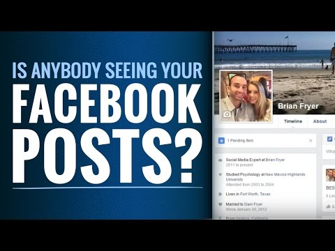 Is Anybody Seeing Your Facebook Posts?