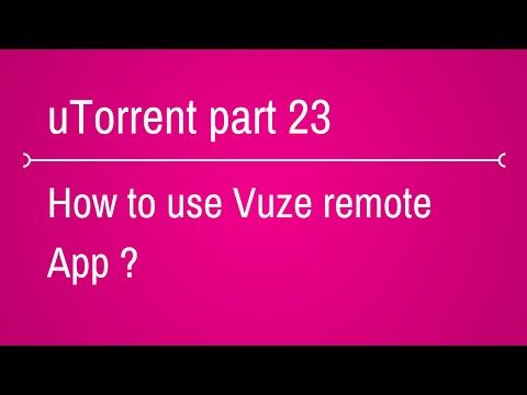 how to use vuze remote app