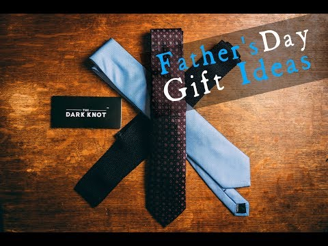 Father's Day 2018 l Ties That Your Dad Will LOVE l The Dark Knot