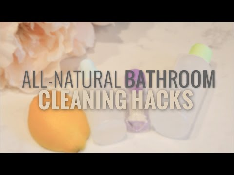 4 All-Natural Bathroom Cleaning Hacks