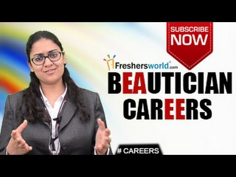 CAREERS IN BEAUTICIAN–Certificate Courses,Diploma,Beauty Products,Parlours,Salary Package
