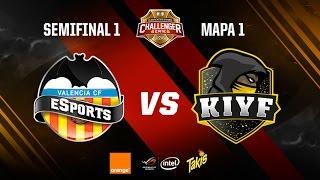 Valencia CF eSports vs Kiyf eSports-Clasificatorio Challenger Series-Mapa 1-#ChallengerSemis