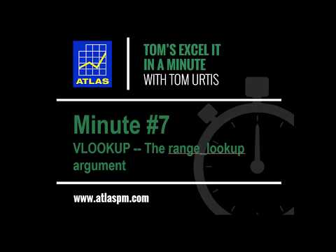 Excel It In a Minute #7: VLOOKUP -- The range_lookup argument
