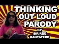 Sir Rex Kantatero Thinking Out Loud Parody Clash Of Clans Ad