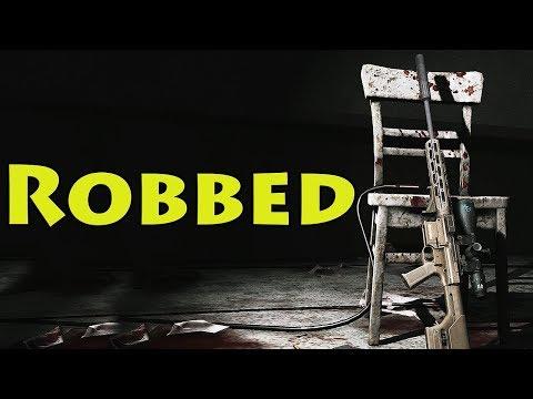 ROBBED - Escape From Tarkov