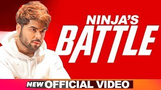 Ninja | Battle (Official Video) | Gagsstudioz | Latest Punjabi Songs 2018