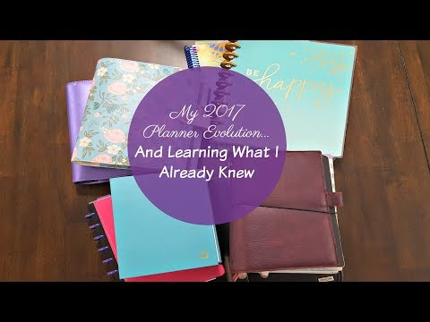 My 2017 Planner Evolution... And Learning What I Already Knew