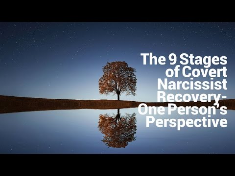 The 9 Stages of Covert Narcissist Recovery