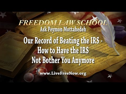 Our Record of Beating the IRS - How to Have the IRS Not Bother You Anymore