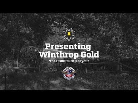Presenting the USDGC2016 Layout - Winthrop Gold Disc Golf Course