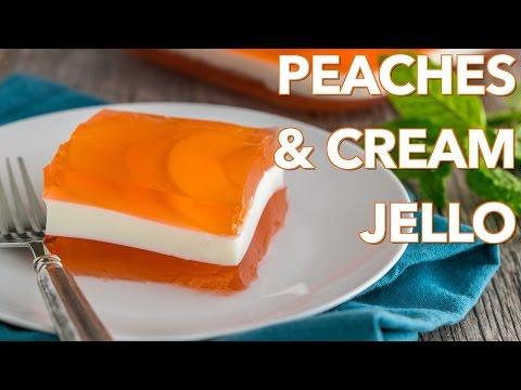 Dessert: Peaches and Cream Jello - Natashas Kitchen