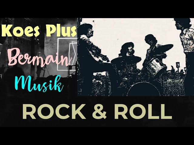 Download KOES PLUS In ROCK 'N ROLL MP3 Gratis