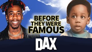 Dax   Before They Were Famous   Dax