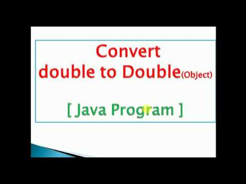 convert primitive double to Double object(Autoboxing) : JAVA PROGRAM