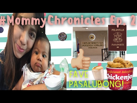 Ep.2 #MommyChronicles MYLO GOT SICK | HOW TO GET A PHILIPPINE PASSPORT FOR YOUR BABY