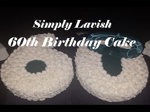 Simply Lavish at Home:  60th Birthday Cake
